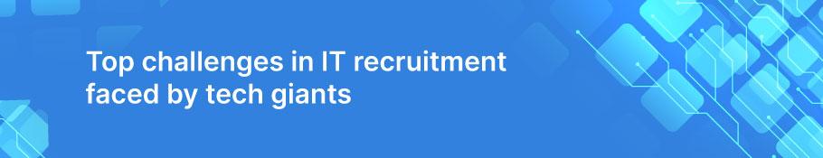 top-challenges-in-it-recruitment